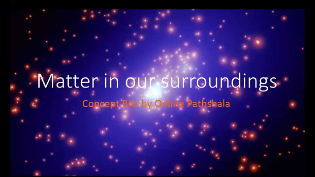Chapter 1 - Matter in Our Surroundings - CBSE - Science - Class 9