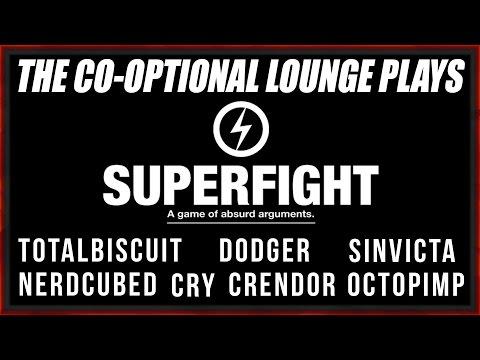 THE CO-OPTIONAL LOUNGE - SUPERFIGHT! [NSFW LANGUAGE]