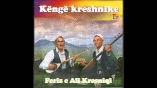 Feriz dhe Ali Krasniqi - Kanga Osa Kukes