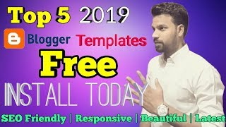(HINDI) My Favorite Top-5 Blogger Templates Free Download | SEO Friendly & Responsive Template-2019