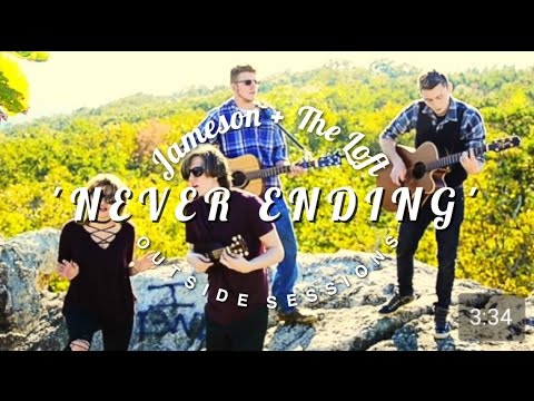 JAMESON and the Loft - Never Ending