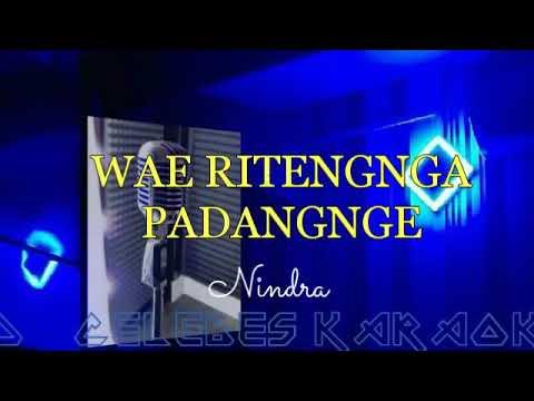 Karaoke Bugis Wae Ritengga Padangnge