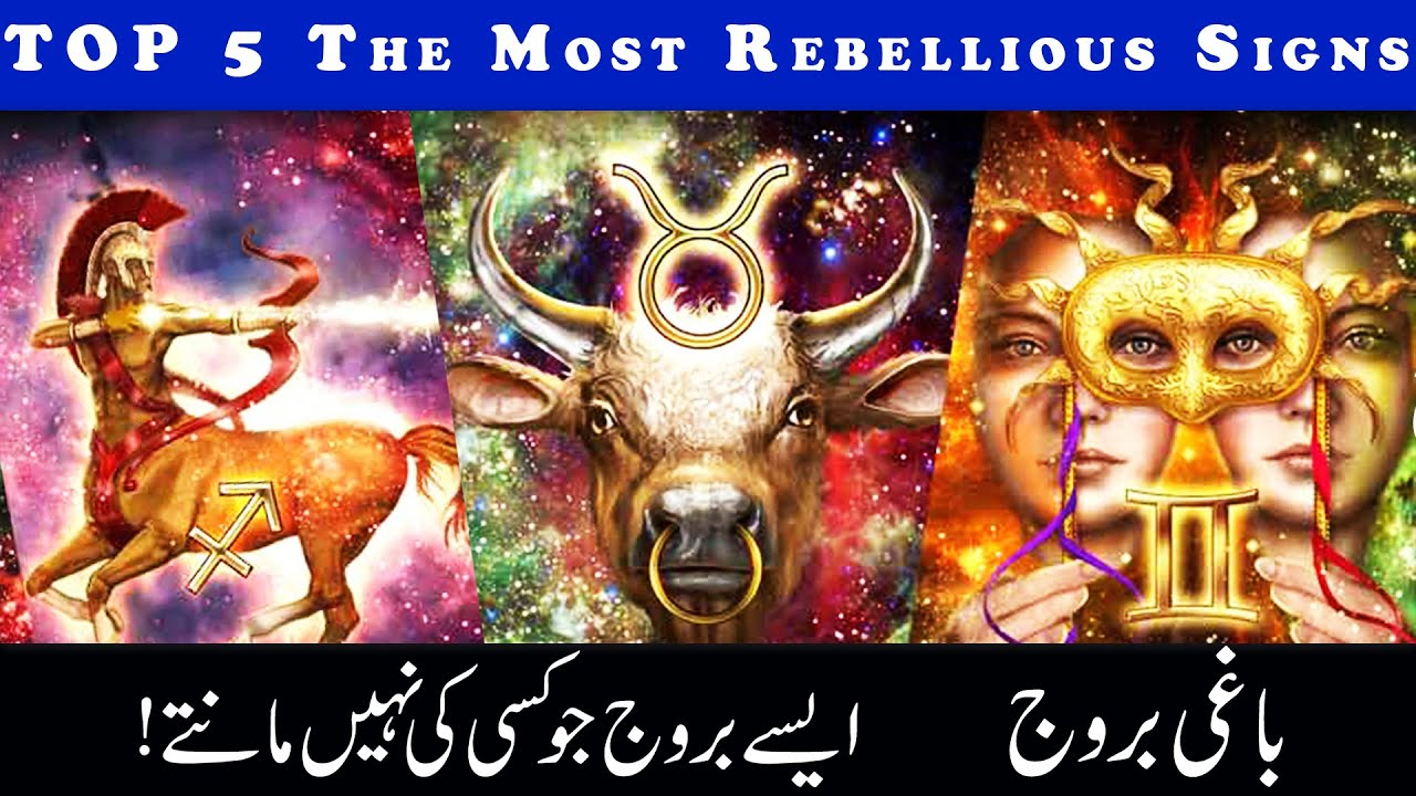 TOP 5 The Most REBELLIOUS Zodiac Signs, Astrology, Ilm e Najoom