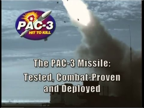 The PAC-3 Missile: Tested, Combat-Proven, and Deployed