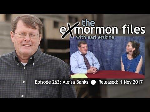 Ex Mormon Files - 263 - Aleisa Banks