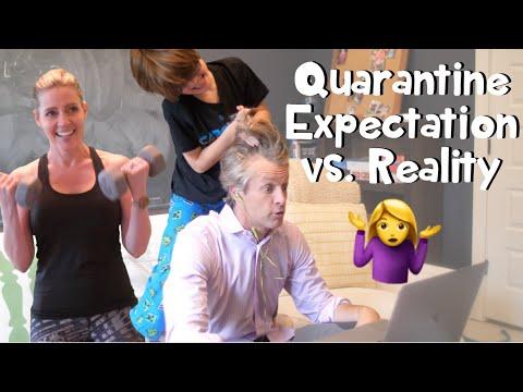 Quarantine Expectation Vs Reality Youtube