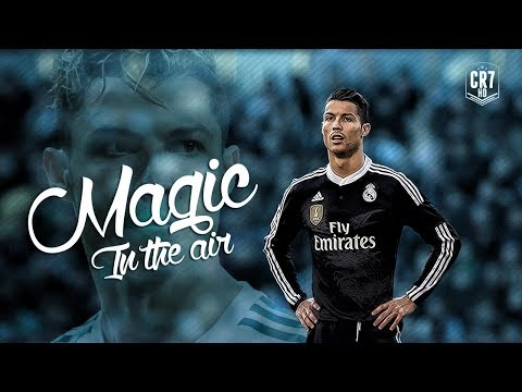 Cristiano Ronaldo - Magic In The Air  Skills & Goals