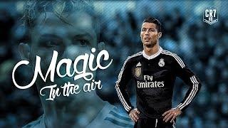 Cristiano Ronaldo - Magic In The Air | Skills & Goals 2015 | HD