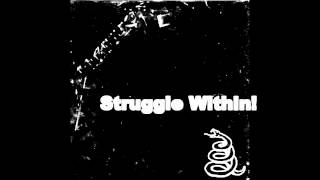 Metallica - The Struggle Within - Black Album - Studio Version