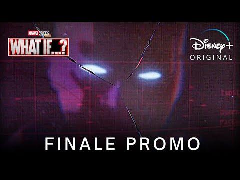 Marvel's WHAT IF…? (2021) EPISODE 9 FINALE PROMO TRAILER | Disney+