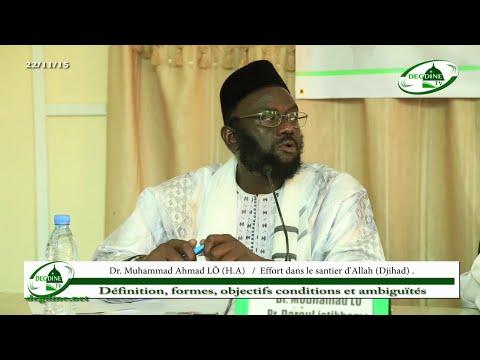 Le Djihad: Définition, formes, objectifs, conditions et ambiguïtés - Dr Mouhammad Ahmad LO H.A