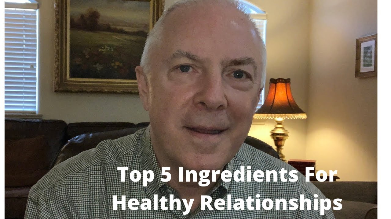 Download Top 5 Ingredients For Healthy Relationships