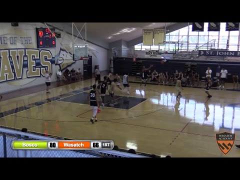 Boys Varsity Basketball: Bosco vs. Wasatch Academy