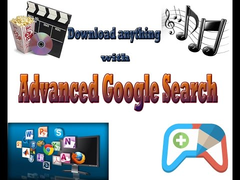 Advanced google search 2016  How to download pc games, software