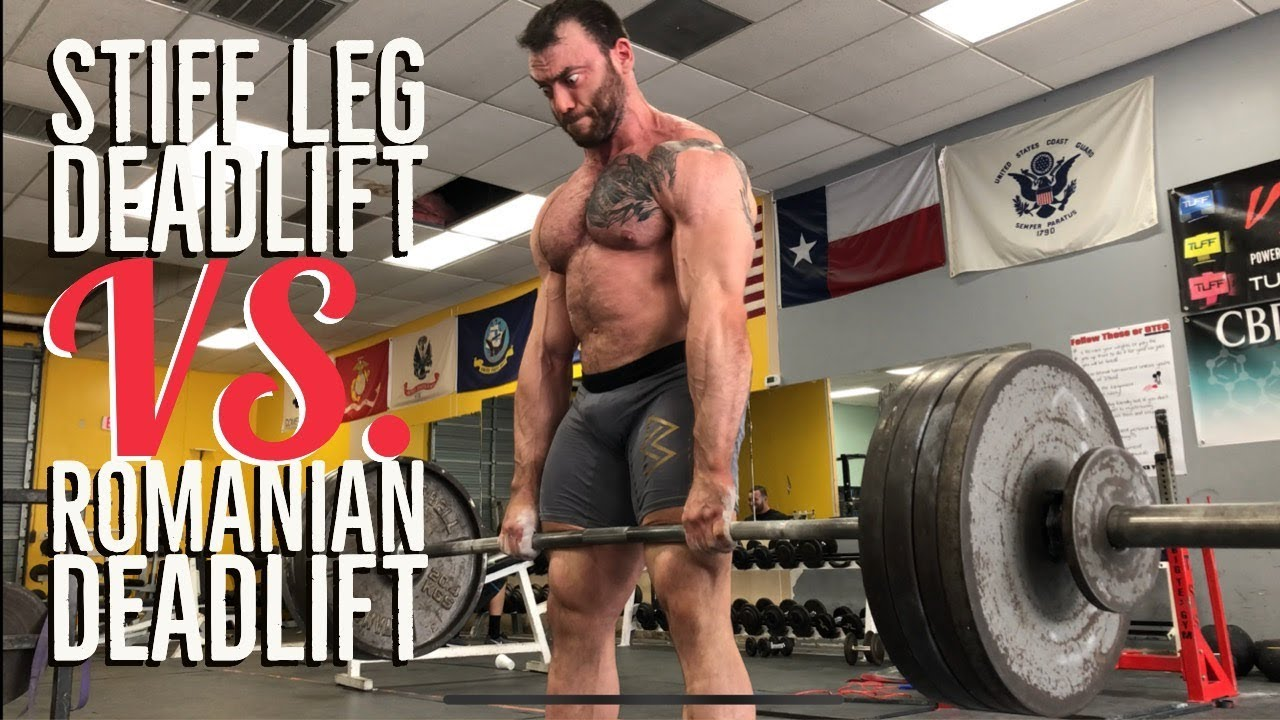 Romanian Versus Stiff Leg Deadlift How And When To Use Them Youtube