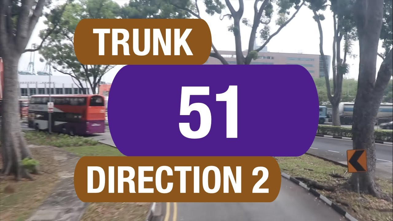 Singapore SBS Transit Trunk Bus 51 (Direction 2) Route Visual