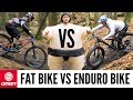Fat Bike Vs. Enduro Bike | Fun or Fast?