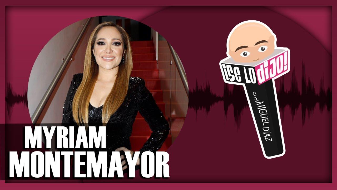 Download Myriam Montemayor después de La Academia   ¡Se Lo Dijo!