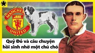 Manchester United Và Câu Chuyện Hồi Sinh Nhờ Chú Chó Major