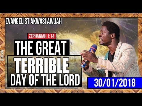 The Terrible day of the Lord😱😨 by Evangelist Akwasi Awuah