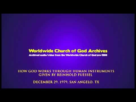 Sermon:How God works through Human Instruments-Reinhold Fuessel