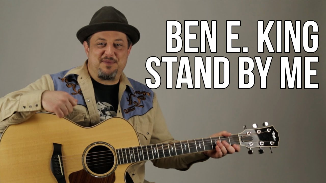 Stand By Me Guitar Lesson Ben E King Easy Beginner Acoustic