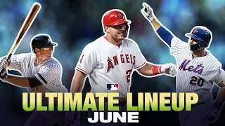 MLB's Ultimate Lineup: June 2019 | Best in MLB in June!