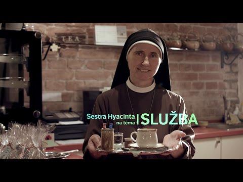 8 | Sestra Hyacinta - Služba