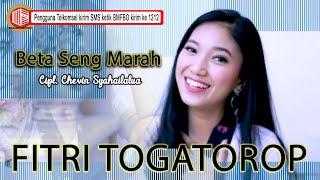 Maria Fitri R. Togatorop - Beta Seng Marah [ OFFICIAL ] [ SMS BMFBO kirim ke 1212 ]