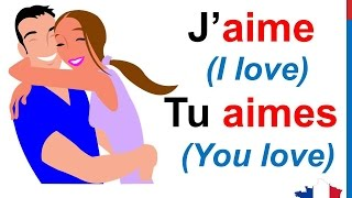 French Lesson 19 - AIMER (TO LOVE) Verb Conjugation Present tense - Conjugaison Indicatif présent