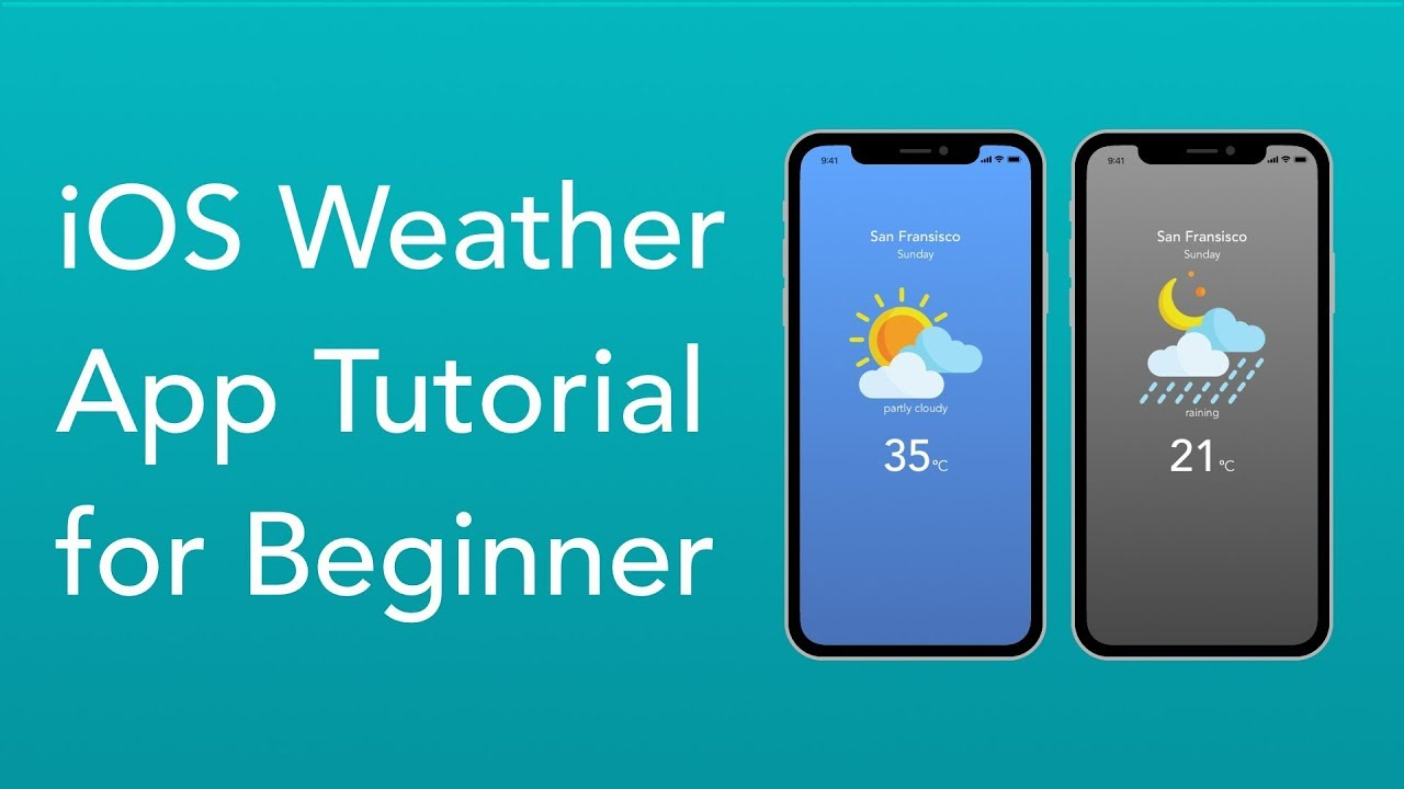 Complete iOS Weather Application Tutorial for Beginner with Swift