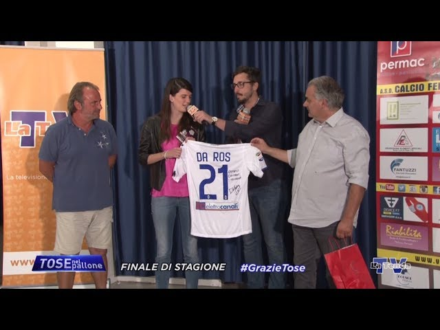 Tose nel Pallone - Finale di stagione 2017-2018