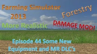 Farming Sim 2013 Forestry and MR E44 - New Toys - High Tipping