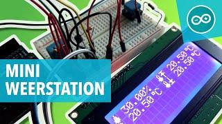 Leer een Arduino mini weerstation maken