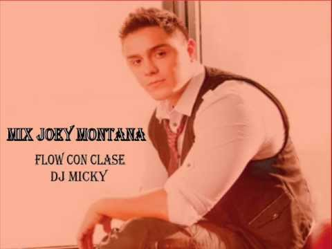Mix Joey Montana Flow Con Clase 2013 - DJ MICKY