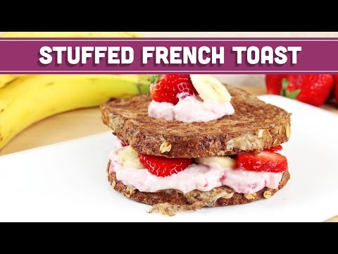 Stuffed French Toast Made Healthy! - Mind Over Munch