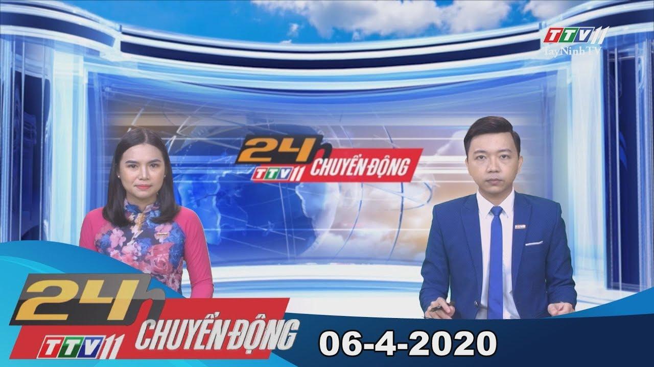 24h Chuyển động 06-4-2020 | Tin tức hôm nay | TayNinhTV