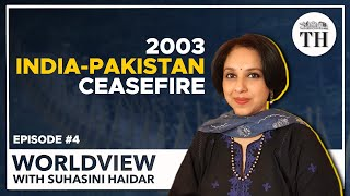 Worldview with Suhasini Haidar | India-Pakistan ceasefire agreement