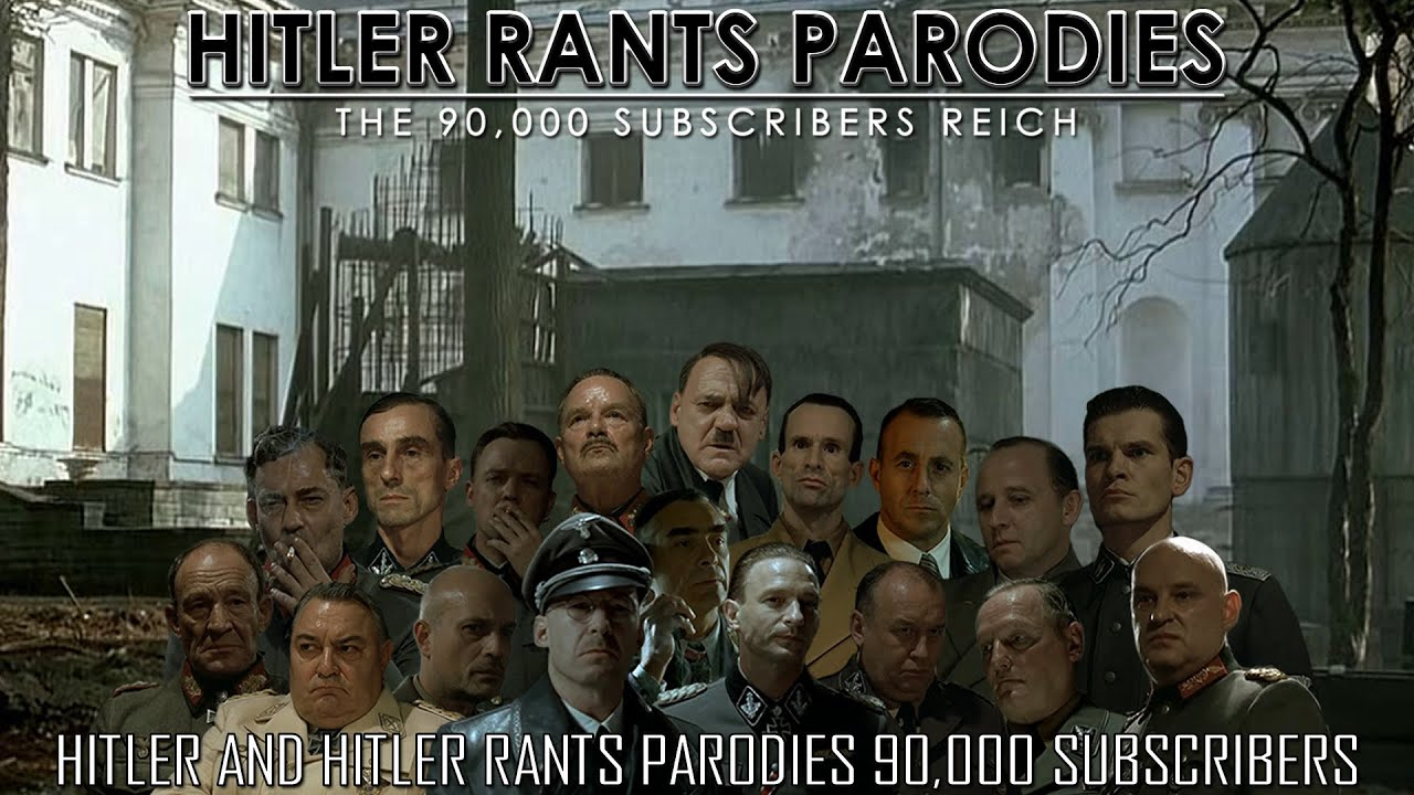 Hitler and Hitler Rants Parodies 90,000 subscribers