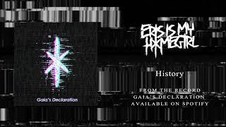 Eris Is My Homegirl - History