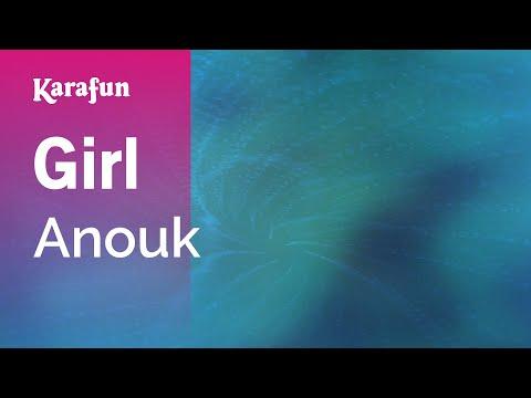 Girl - Anouk | Karaoke Version | KaraFun