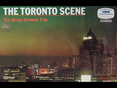 Brian Browne Trio ‎– The Toronto  1965 RCA Victor ‎– PC 1022  Canada Jazz
