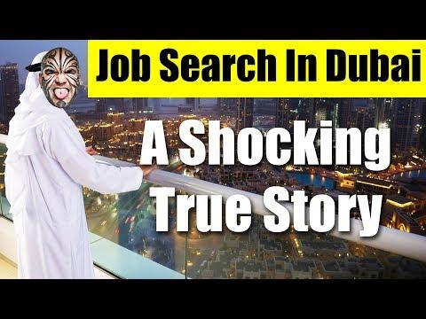 Jobs In Dubai, UAE 2018 - A Shocking True Story