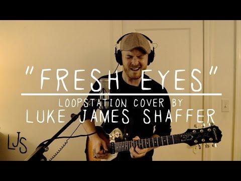 ANDY GRAMMER - † Fresh Eyes † Cover by Luke James Shaffer