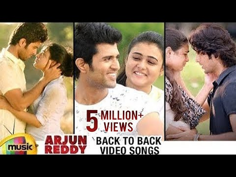 Arjun Reddy Back to Back Video Songs | Vijay Deverakonda | Shalini | Latest Telugu Songs 2017