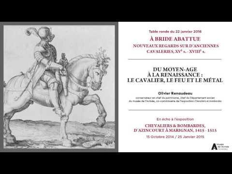 Table ronde du 22/01/2016. Du Moyen-Age à la Renaissance : le cavalier, le feu et le métal