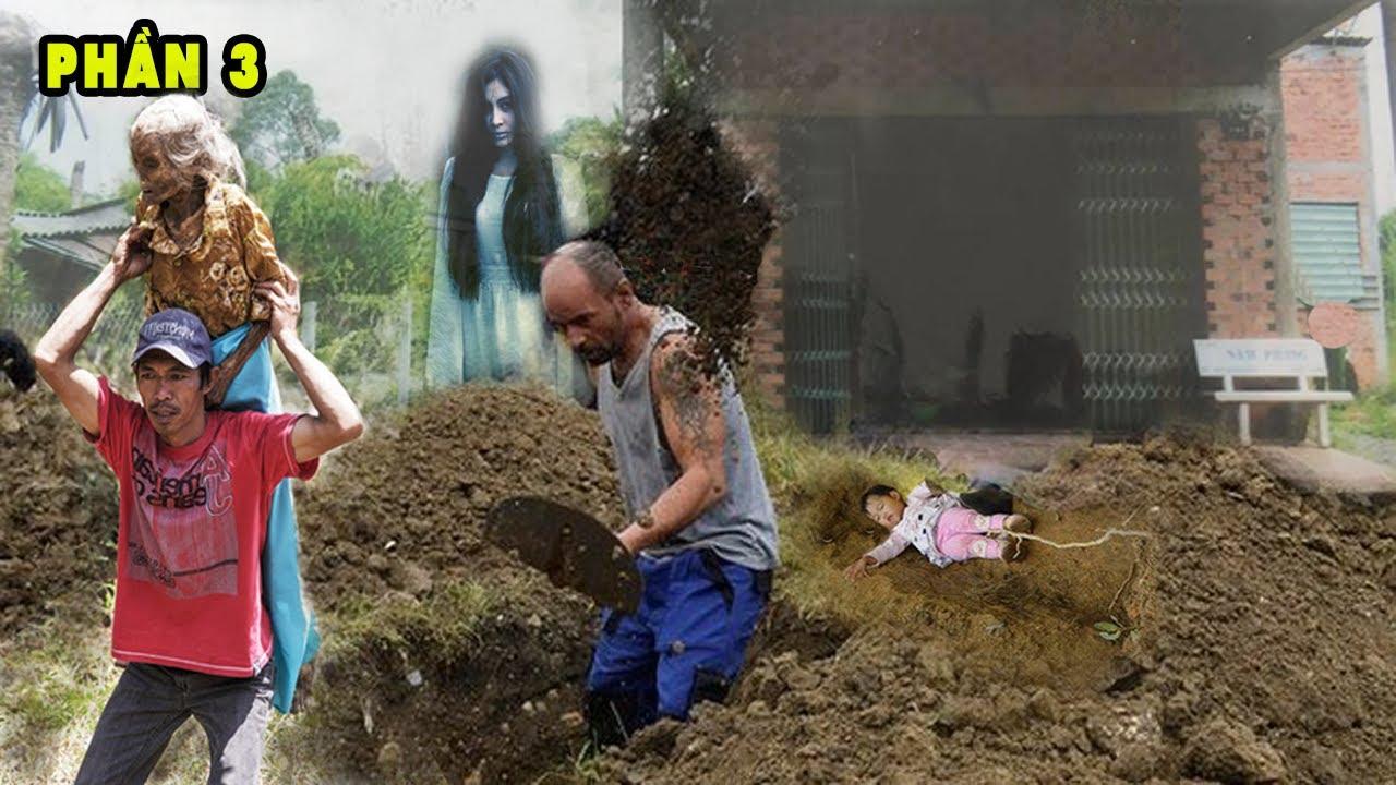 Thiếu phụ trong ngôi mộ bỗng bật dậy khi người đàn ông đào mộ để CH..Ô.N đứa trẻ cùng.....Phần 3