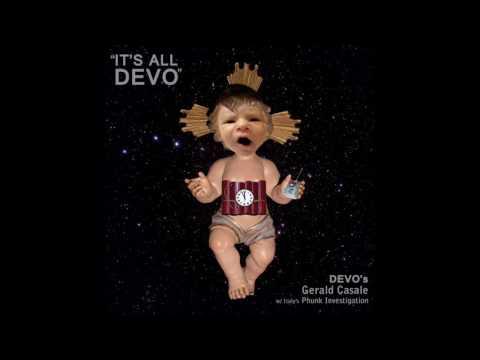 Geral Casale, Phunk Investigation - It's All Devo (Original Mix)