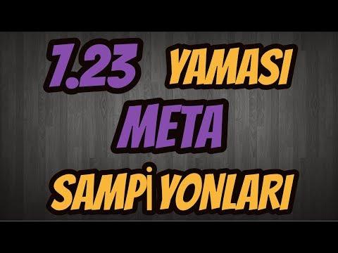7.23 YAMASI META ŞAMPİYONLARI!!