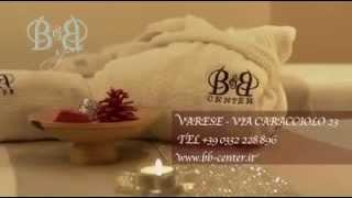 B&B Center. Il benessere nell'eleganza, il lusso e la discrezione.
